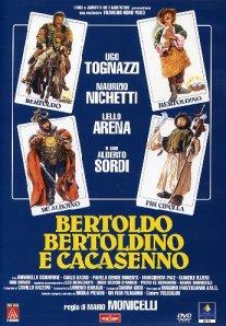 BERTOLDO BERTOLDINO CACASENNO