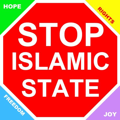 stop Islamic State hope joy freedom rights.jpg